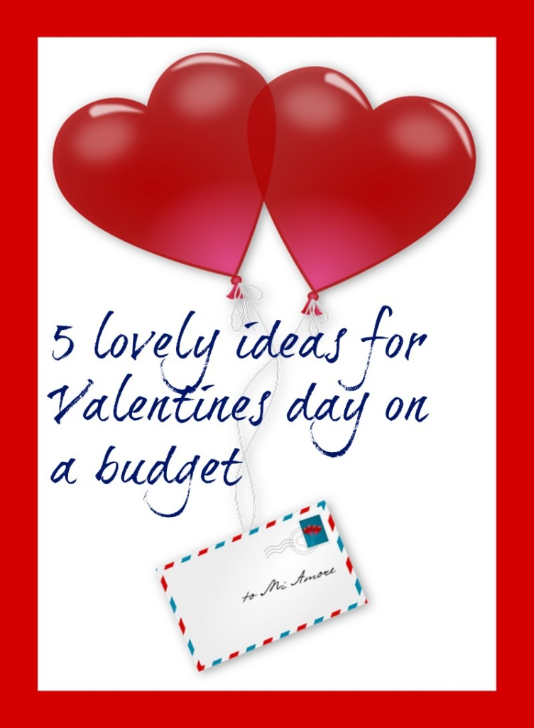 ideas for Valentines day on a budget
