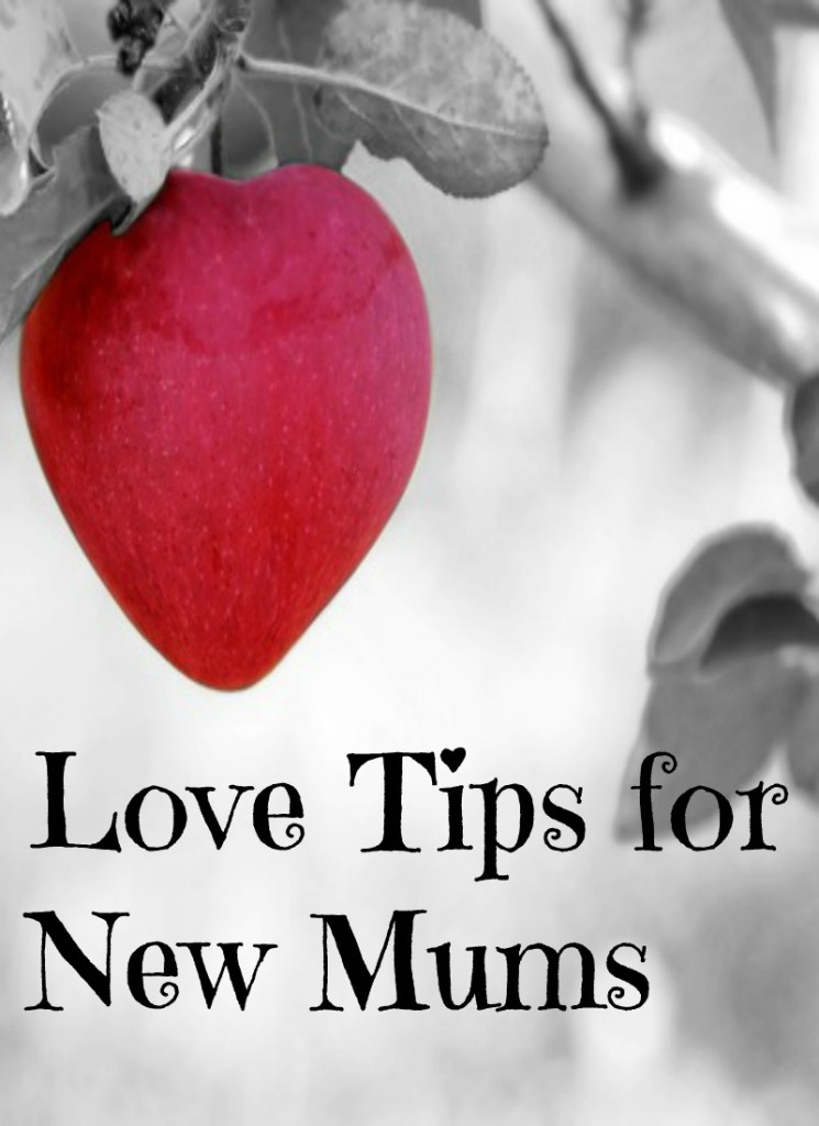 love tips for new mums