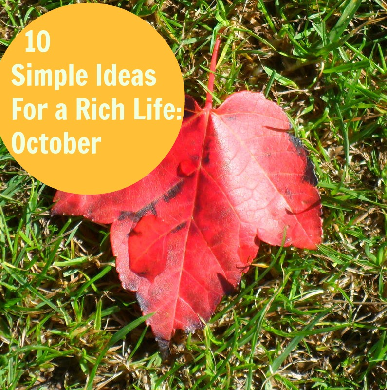 simple ideas for a rich life