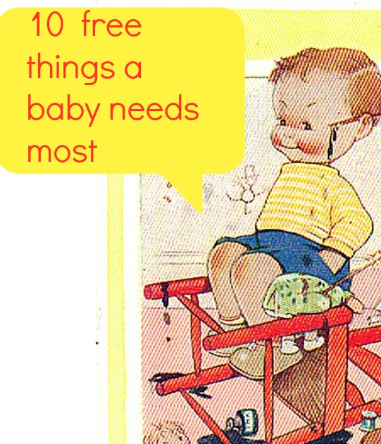 a baby needs most