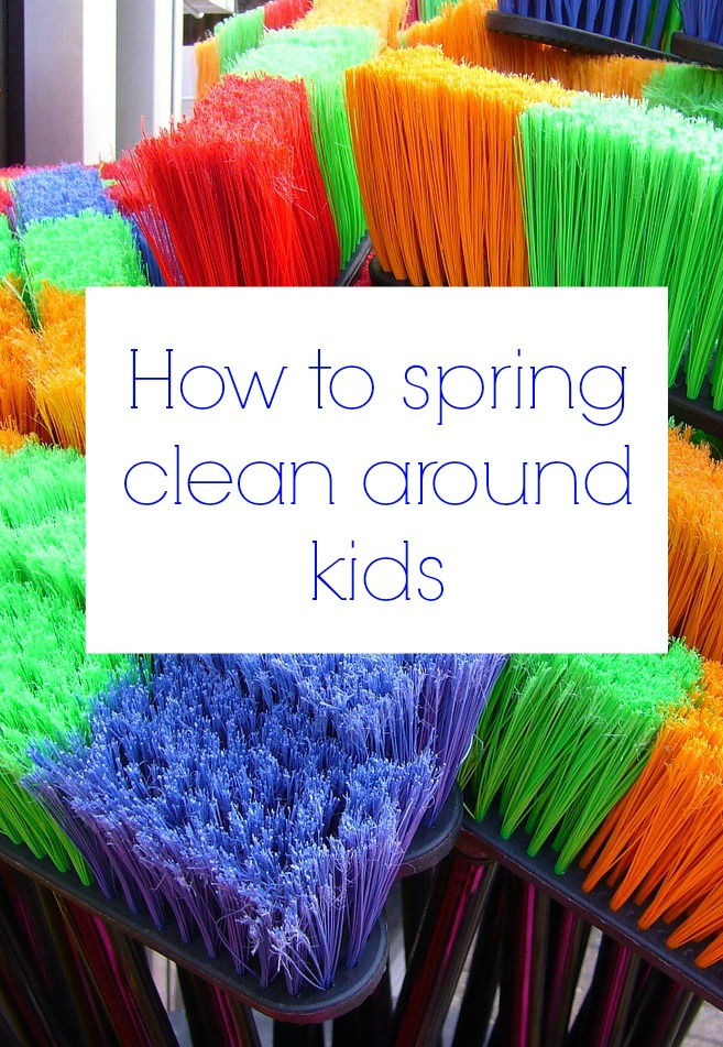 how to spring clean around kids