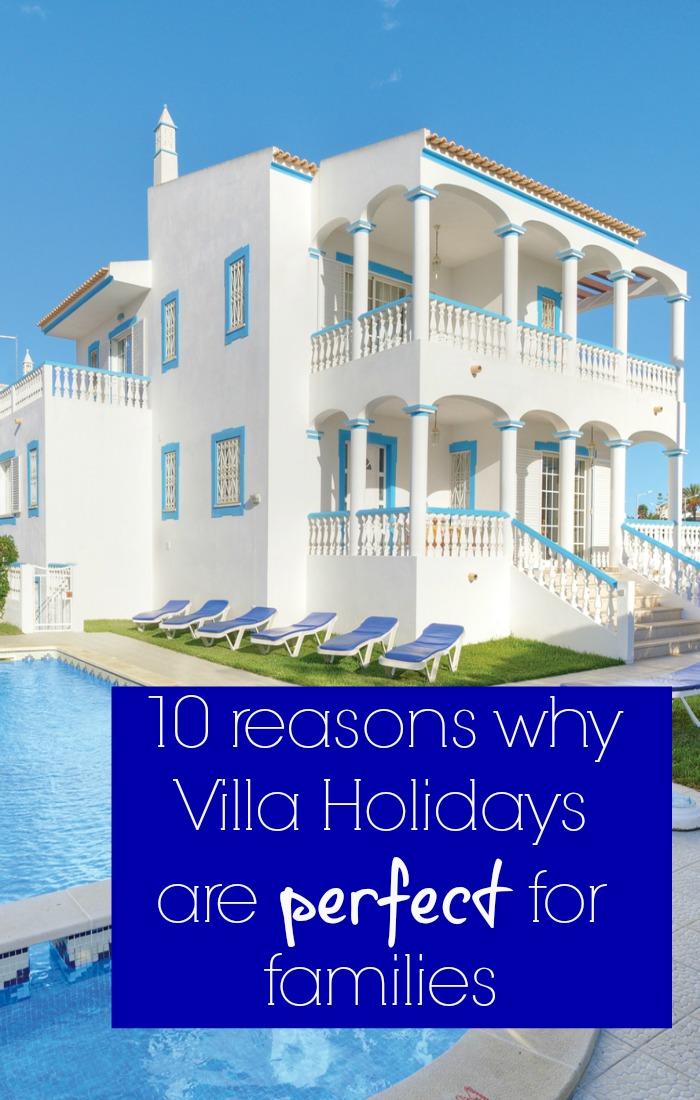 benefits of villa holidays