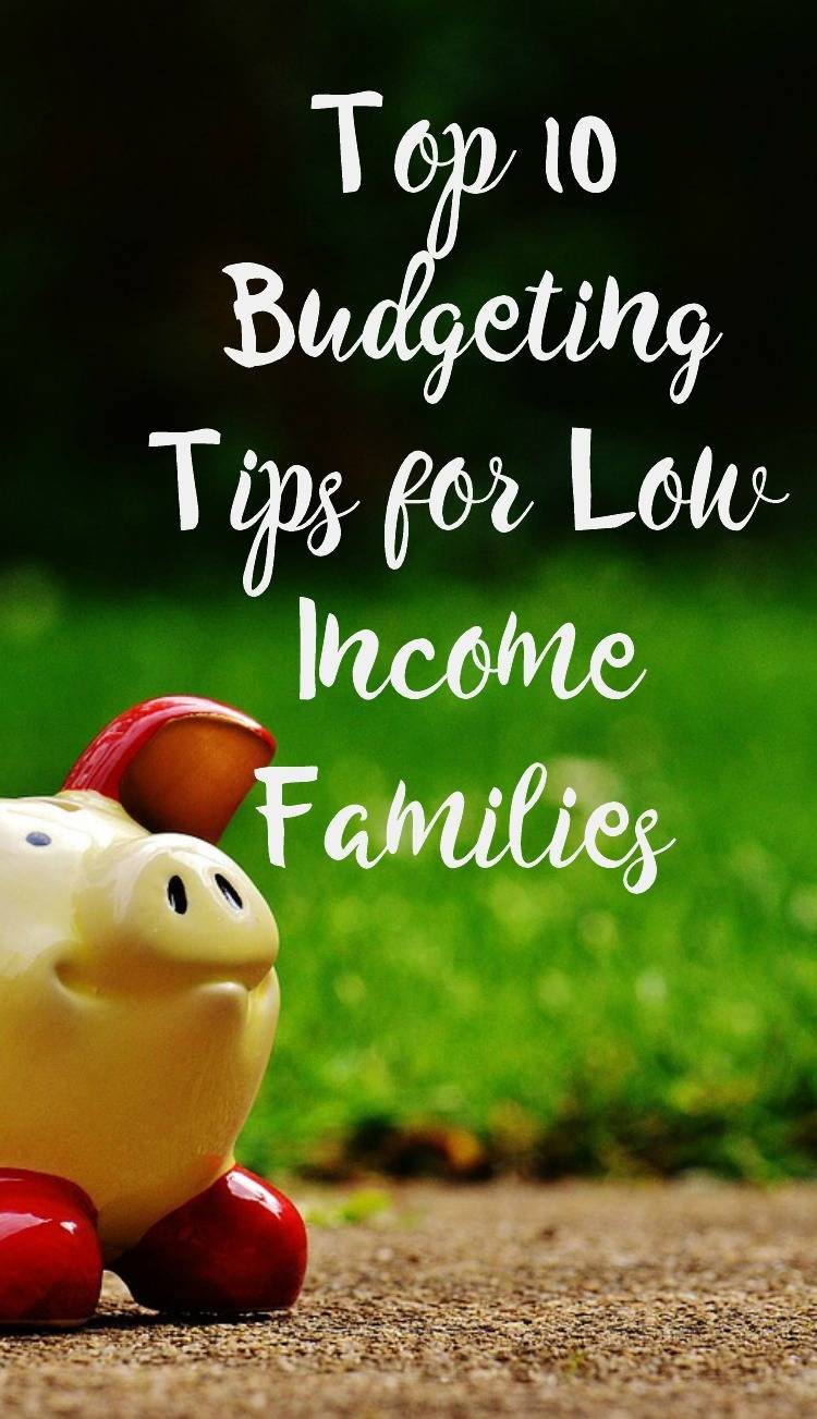 Top 10 Budgeting Tips - How to get out of debt on a low income, Budgeting Tips for Low Income Families